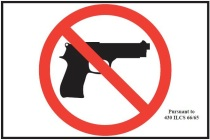 This is the sign required by law in Illinois for any establishment that bans guns within it.  Sign must be 4x6 inches with the only text being the reference to IL code.